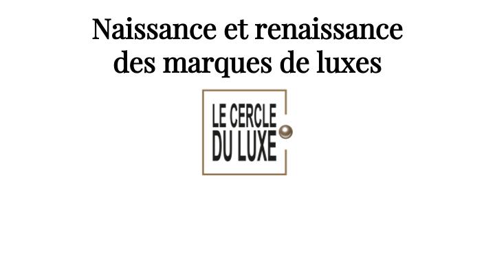 Cercle du Luxe 1/2